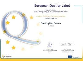 CERTIFICAT DE CALITATE EUROPEAN  pentru proiectul etwinning  OUR ENGLISH CORNER